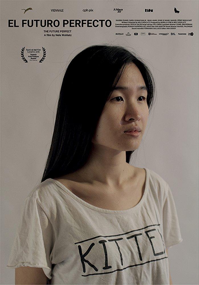 el futuro perfecto, the perfect future, movie, film, argentina, spanish, chinese, independent filmmakers